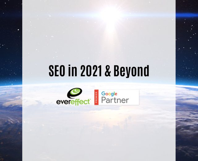 seo in 2021 and beyond